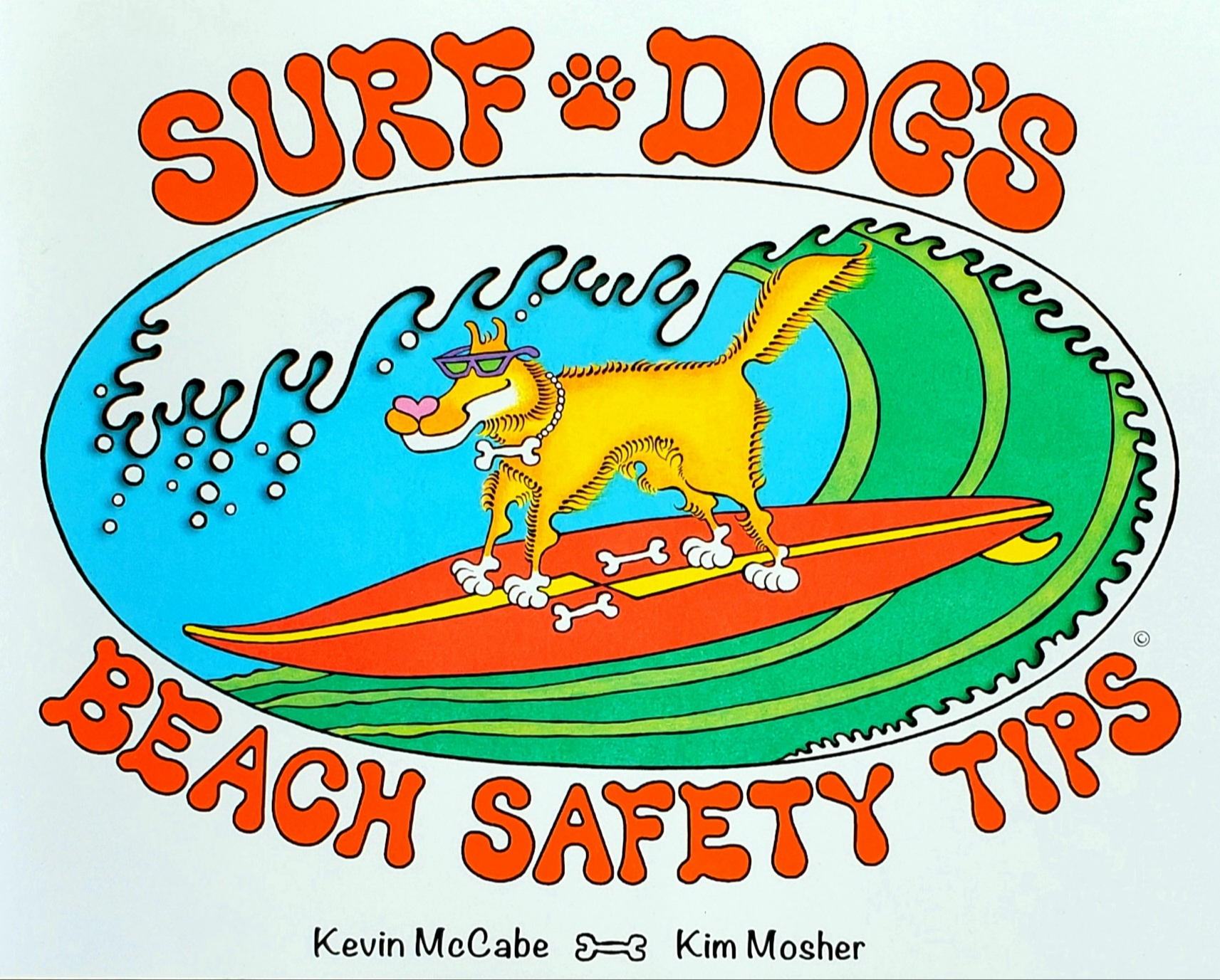 """The cover image of """"SURF DOG'S BEACH SAFETY TIPS,"""" featuring a golden haired dog with sunglasses and a bone collar surfing on a red surfboard."""